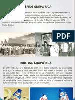 Briefing Grupo Rica