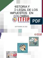 HISTORIA Y ORIGEN DELOS IMPUESTOS EN COLOMBIA Y SU CLASIFICACION B-2020..pptx