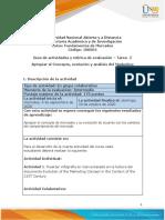 Guía de Actividades y Rúbrica de Evaluación - Unidad 1 - Tarea 2 - Apropiar El Concepto, Evolución y Análisis Del Marketing