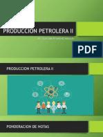 PRODUCCION PETROLERA II 1°TEMA P1.pptx