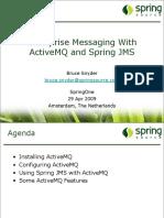 BruceSnyder_EnterpriseMessagingWithActiveMQAndSpringJMS