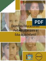 ROCHA, E. C. Diretrizes Educacionais-Pedagógicas para Educação Infantil