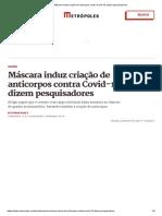 Máscara induz criação de anticorpos contra Covid-19, dizem pesquisadores