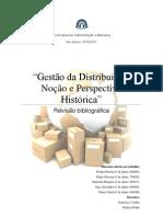 Revisão Bibliográfica - Gestão da Distribuição Noção e perspectiva histórica