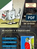 demo Bloqueo y Etiquetado de Avisos