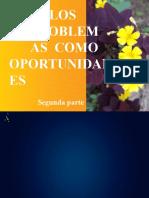 LOS_PROBLEMAS_COMO_OPORTUNIDADES_Segunda.pptx