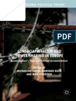 (International Political Theory) Michaelina Jakala,Durukan Kuzu,Matt Qvortrup (eds.) -  Consociationalism and Power-Sharing in Europe_ Arend Lijphart's Theory of Political Accommodation-Palgrave Macmi.pdf