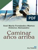 CAMINAR AÑOS ARRIBA - JOSÉ MARÍA FERNÁNDEZ-MARTOS.epub