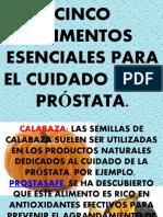 CINCO ALIMENTOS ESENCIALES PARA EL CUIDADO DE LA