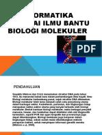 Bioinformatika sbg ilmu bantu biologi molekuler