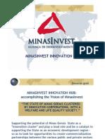Minasinvest Innovation Hub