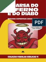Coleção Fábulas Bíblicas Volume 11 - A Farsa do Inferno e do Diabo