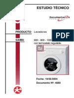 ESTUDIO TÉCNICO. Lavadoras PRODUCTO_ GAMA_ 600-800 - 1000-1300 con termostato regulable. Fecha_ 19_05_2004 Documento Nº_ 4680