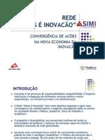 REDE PRO MINAS É INOVACAO summary