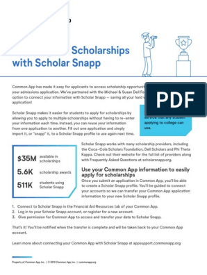 Applying For Scholarships With Scholar Snapp Use Your Common App Information To Easily Apply For Scholarships Computing Computers