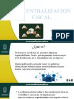 DESCENTRALIZACION FISCAL.pptx