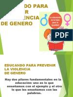 EDUCANDO PARA PREVENIR LA VIOLENCIA DE GENERO