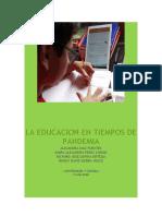 LA EDUCACION EN TIEMPOS DE PANDEMIA