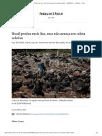 Brasil produz mais lixo, mas não avança em coleta seletiva - 14_09_2018 - Cotidiano - Folha.pdf