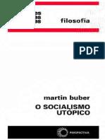 Martin Buber - O Socialismo Utópico-Editora Perspectiva (1971).pdf