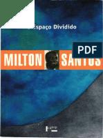 SANTOS, Milton - O Espaco Dividido-compactado.pdf