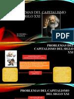 PROBLEMAS DEL CAPITALISMO EN EL SIGLO XXI.pptx