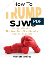 Manon Welles - How To Trump SJWs_ Using Alinsky's 'Rules for Radicals' Against Liberals (2016, Amazon Digital Service) - libgen.lc