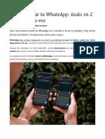 Cómo clonar tu WhatsApp - úsalo en 2 móviles a la vez