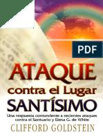 Goldstein, Clifford. 2005. Ataque contra el lugar santisimo.pdf
