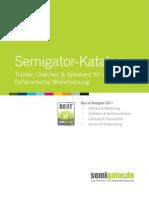 Semigator Trainerkatalog - Vertrieb, Marketing, Kommunikation, Leistung und Entwicklung