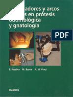 ARTICULADORES Y ARCOS FACIALES EN PRÓTESIS ODONTOLÓGICA Y GNATOLOGÍA DE PESSINA, BOSCO Y VINCI.pdf