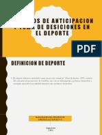 PROCESOS DE ANTICIPACION Y TOMA DE DESICIONES EN