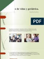 Centros de vidas y geriátrica