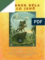 Daubner Béla - A Tudattalan Nehezen Járható Ösvényén I. Kötet PDF