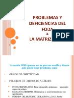 1 - Diapositivas - Problemas del FODA - Matriz PEYEA
