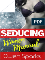 SEDUCING WOMEN MANUAL- DATING BOOK FOR MEN, SEDUCTION, ATTRACTION, DAYGAME & HOW TO TALK TO GIRLS