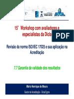 15-Workshop_ISO_IEC_17025_-_7.7_-_Garantia_da_validade_dos_resu
