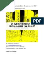 La Nueva Normalidad, Psico-Bio-poder y el covid-19 - Andres Felipe Perez Velasco