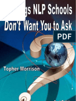 5 Things NLP Schools Dont Want to Ask You - By Topher Morrison