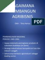 Bagaimana Mengembangkan Agribisnis