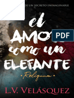 El amor como un elefante. Reliquum- L.V. Velasquez.pdf