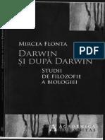 Darwin si dupa Darwin. Studii de filozofie a biologiei by Mircea Flonta (z-lib.org).pdf