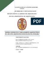 SISTEMA CONSTRUCTIVO Y EMPLAZAMIENTO ARQUITECTÓNICO INCA DEL SITIO ARQUEOLÓGICO DE BATECHAYOQ, URUBAMBA