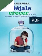 Dejale Crecer- Javier Urra