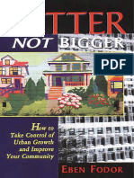 Better_Not_Bigger_How_To_Take_Control_of_Urban_Growth.pdf