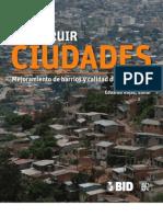 Construir ciudades. Mejoramiento de barrios  y calidad de vida urbana