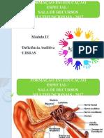 Módulo IV - Deficiência Auditiva.pptx