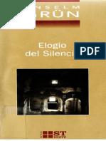 03 Grün Anselm, Elogio del Silencio.pdf
