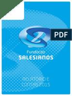 fundacaosalesianos_relatorioecontas2015_v02