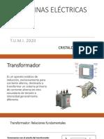Maquinas Electricas. Presentacion 4. Transformadores